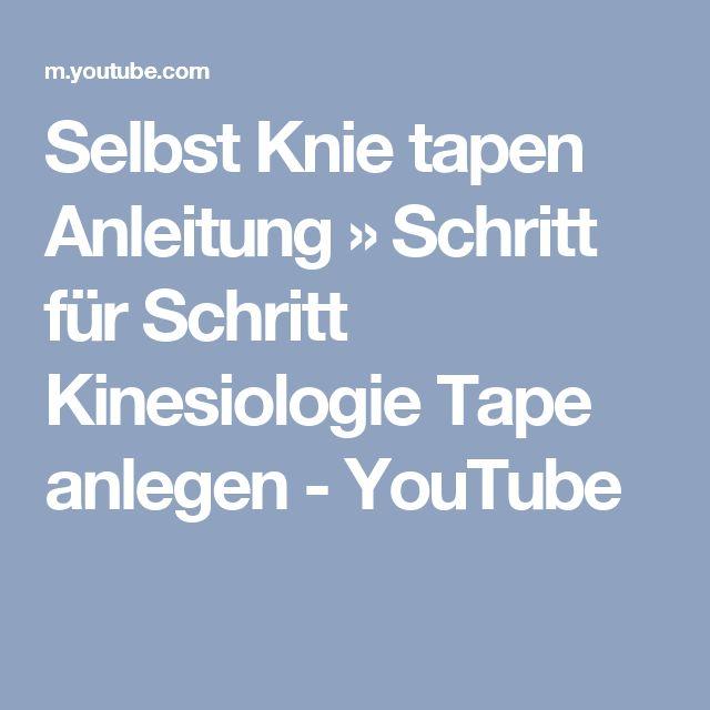 Selbst Knie tapen Anleitung » Schritt für Schritt Kinesiologie Tape anlegen - YouTube