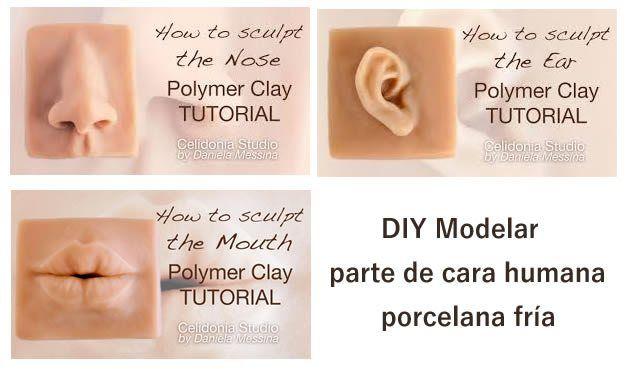 DIY modelar en porcelana fría, boca, nariz y orejas humanas