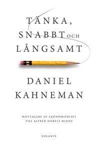 Tänka, snabbt och långsamt - Böcker och Bokrecensioner - Akademibokhandeln