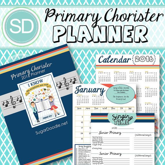 Primary Chorister 2016 Planner - I know the scriptures are true