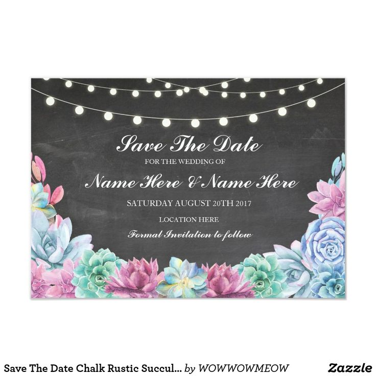 Save The Date Chalk Rustic Succulents Lights Card Save The Date Succulents chalk, with string lights, perfect to let your guests know your event date! Matching item to the Collection! Front and back included.