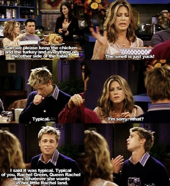 Brad Pitt in Friends tv show Funny quotes
