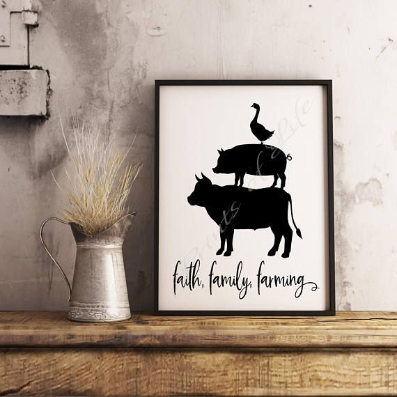 Farmhouse decor. Faith family farming. Cow pig duck.