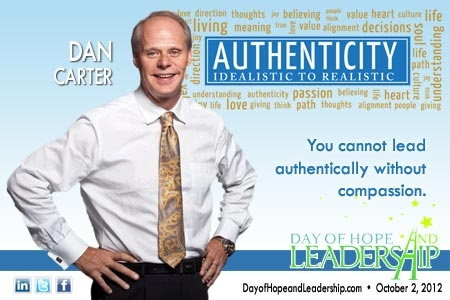 """""""You cannot lead authentically without compassion"""" - Dan Carter"""
