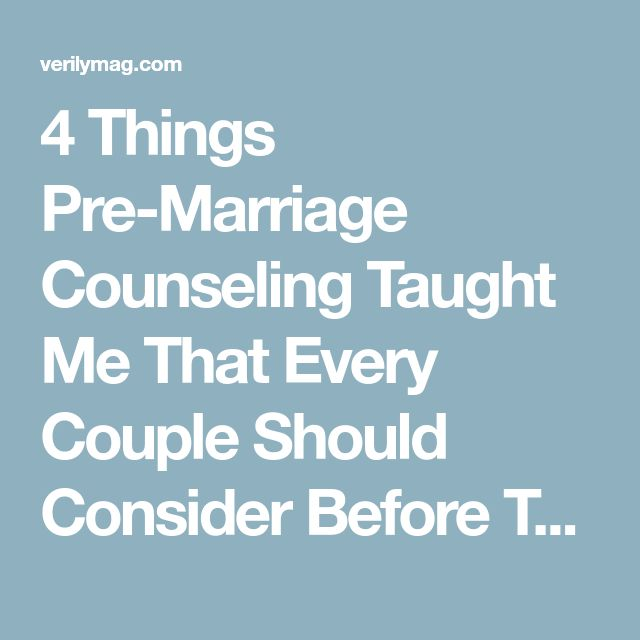 4 Things Pre-Marriage Counseling Taught Me That Every Couple Should Consider Before They Commit