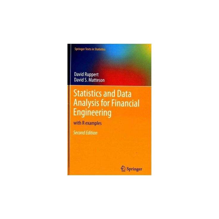 Statistics and Data Analysis for Financi ( Springer Texts in - financial data analysis
