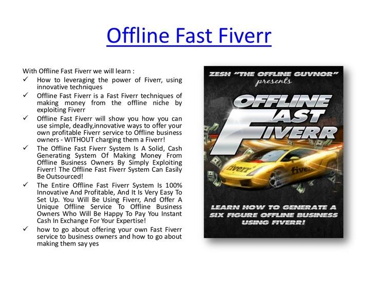 Offline fast fiverr