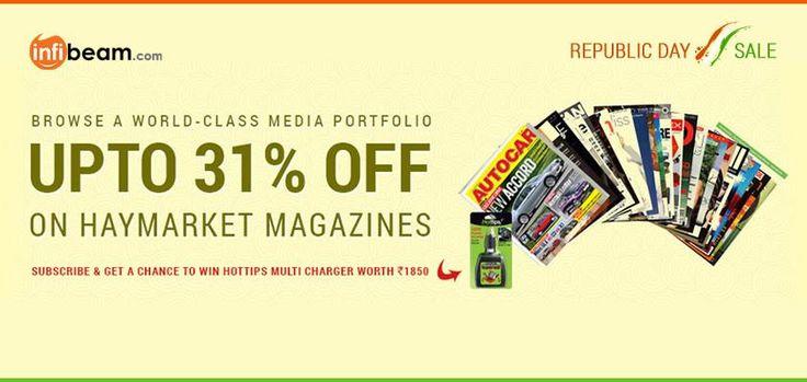 BROWSE A WORLD CLASS MEDIA PORTFOLIO !   Now Get Up To 31% OFF on Haymarket Magazines !  #RepublicDay #Offers #Discounts #Deals #Magazines #Haymarket #Sale