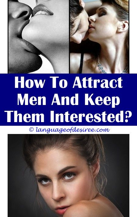 How to make yourself attractive to a man