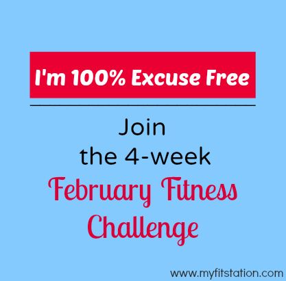 I'm 100% Excuse Free! ((Join the February Fitness Challenge)) #fitspiration via www.myfitstation.com