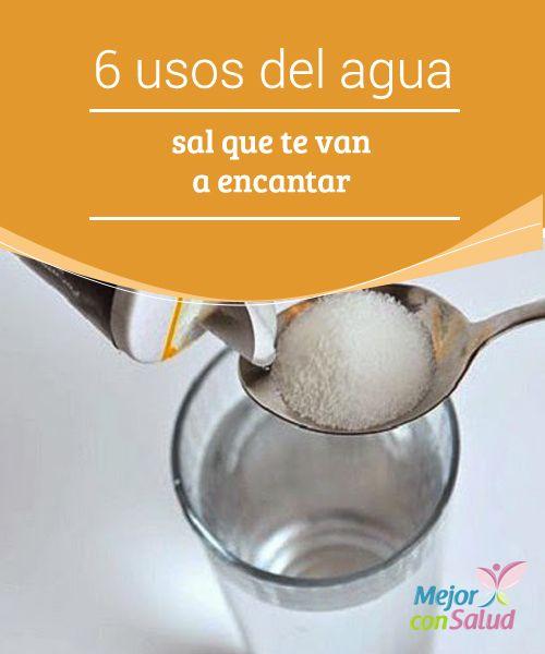 6 usos del agua con sal que te van a encantar  Para aliviar el dolor y la inflamación de garganta solo tenemos que preparar una mezcla de agua tibia con sal y hacer gárgaras durante 10 minutos
