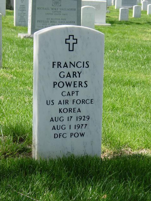 Francis Gary Powers (August 17, 1929-August 1, 1977) Arlington National Cemetery, Washington, D.C.