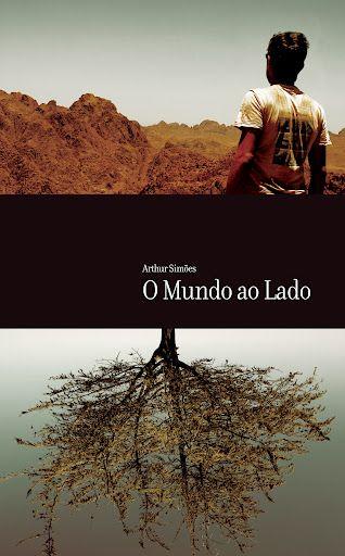 """No livro """"O Mundo ao Lado"""", Artur Simões compila relatos do seu projeto Pedal na Estrada, em que passou três anos dando a volta ao mundo de bicicleta."""