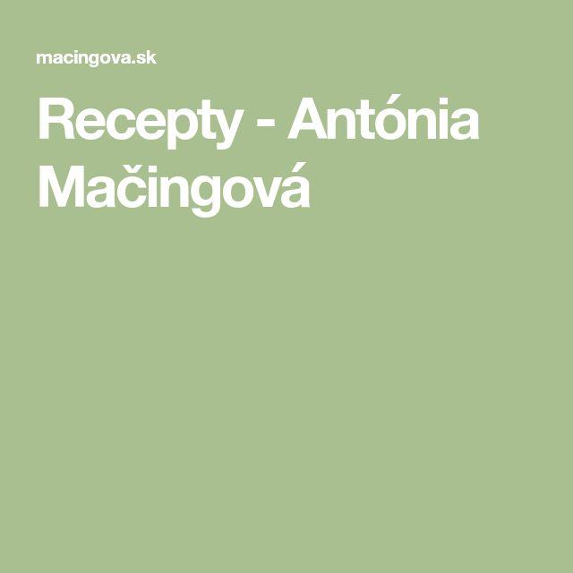 Recepty - Antónia Mačingová