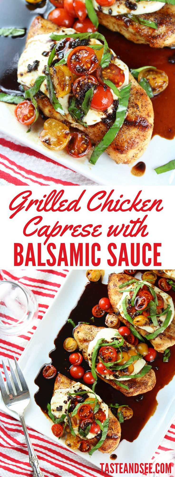 Grilled Chicken Caprese with Balsamic Sauce - an easy, fresh & flavorful summertime dinner!