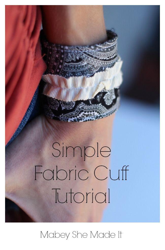 Simple Fabric Cuff Tutorial