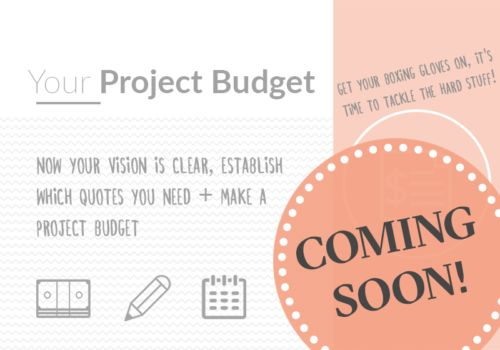 Need a little help with your Home Renovation Project? COMING SOON is My Interior Design Coach's FREE  Workbook #3 'Your Time + Money Project Budget' as part of the renovation series, to guide you on your home interior design journey!