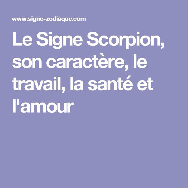 Le Signe Scorpion, son caractère, le travail, la santé et l'amour