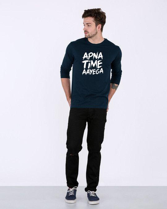 5683a502 Apna Time Ayega Full Sleeve T-Shirt | project | T shirt, T shorts ...