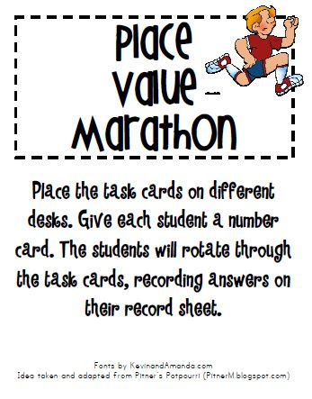 Place Value Marathon: Place the task cards on different desks.  Give each student a number card.  Students rotate through recording answers.  Fun & Free! Tried it and loved it!