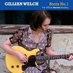 Gillian Welch – Boots No. 1 (The Official Revival Bootleg) album 2016, Gillian Welch – Boots No. 1 (The Official Revival Bootleg) album download, Gillian Welch – Boots No. 1 (The Official Revival Bootleg) album free download, Gillian Welch – Boots No. 1 (The Official Revival Bootleg) download, Gillian Welch – Boots No. 1 (The Official Revival Bootleg) download album, Gillian Welch – Boots No. 1 (The Official Revival Bootleg) download mp3 album, Gillian Welch – B