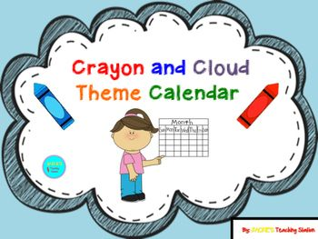 My Crayon and Cloud Theme Calendar can be cut, laminated, applied magnet adhesives and used in a calendar pocket chart. …