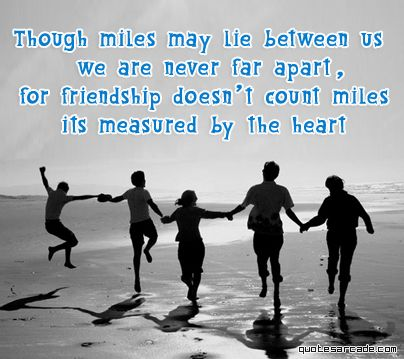 Lifelong Best Friend Quotes | The above is for all my friends far away who are always close at heart ...