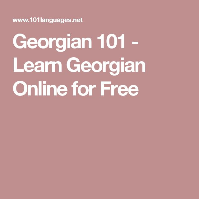 Georgian 101 - Learn Georgian Online for Free