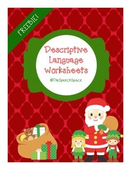 Free! holiday theme five black & white worksheets to work on descriptive language. Each page has a picture and asks the student to write three descriptive words to describe that picture.