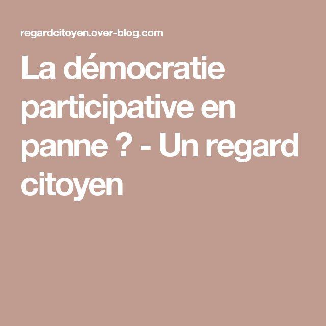 La démocratie participative en panne ? - Un regard citoyen