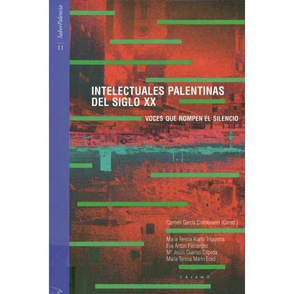 Intelectuales Palentinas del Siglo XX: voces que rompen el silencio  L/Bc 396 INT   http://almena.uva.es/search~S1*spi/?searchtype=t&searcharg=intelectuales+palentinas&searchscope=1&SORT=D&extended=0&SUBMIT=Buscar&searchlimits=&searchorigarg=tjulie+y+julia