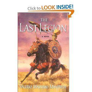 The Last Legion: A Novel: Valerio Massimo Manfredi: 9780743491983: Amazon.com: Books