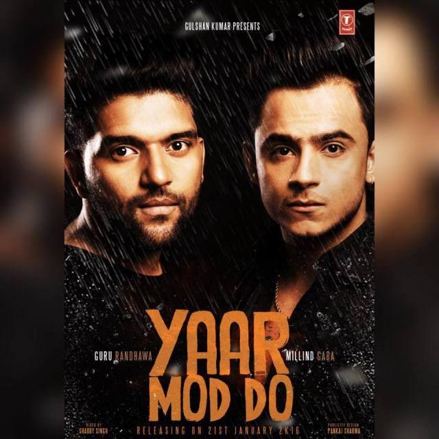 Yaar Mod Do by Guru Randhawa & Millind Gaba [Music Video] | Music & Entertainment