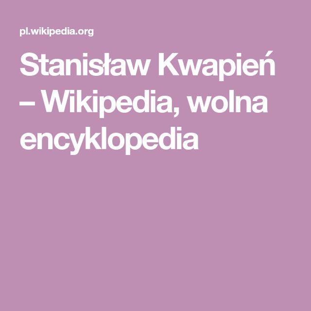 Stanislaw Kwapien Wikipedia Wolna Encyklopedia Wikipedia Superfoods Lockscreen