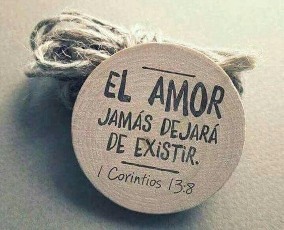 1 Corintios 13:8 El amor nunca deja de ser...♔