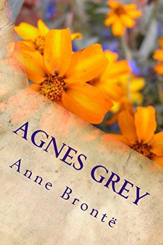 Agnes Grey (Illustrated Edition) (Classic Fiction Book 25) by [Brontë, Anne]