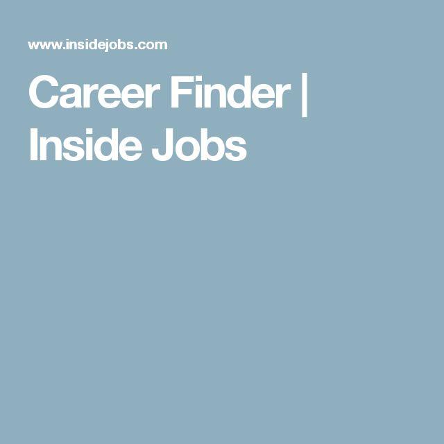 career finder inside jobs - Resume Finder
