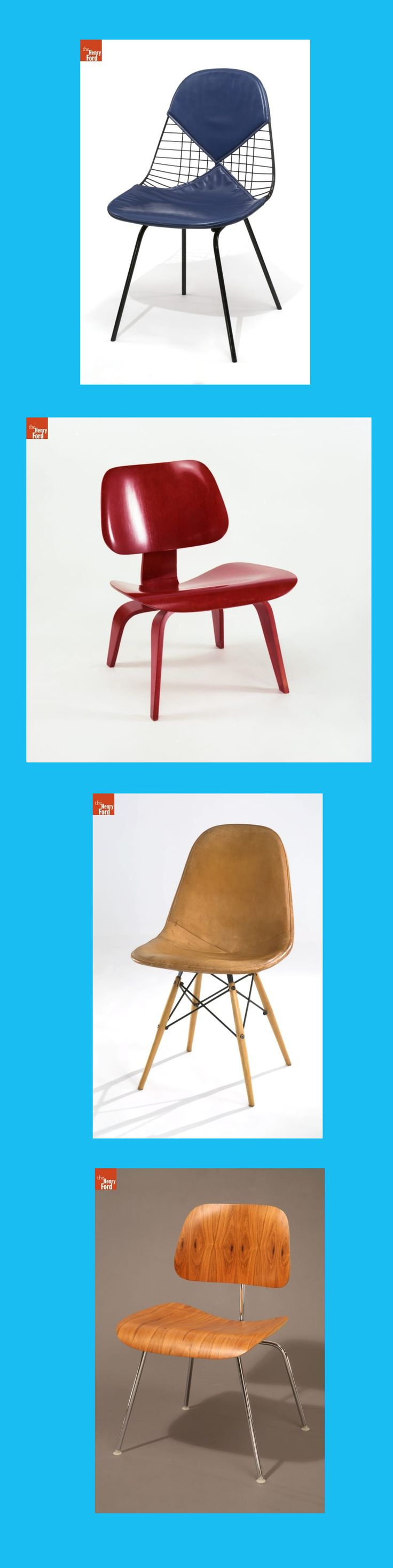 Eames designs in the permanent collection of THE HENRY FORD where you can now see
