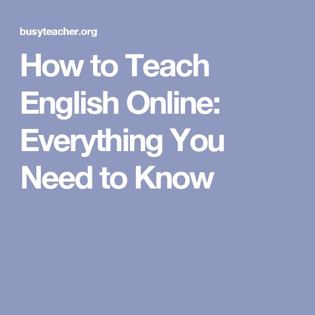 How to Teach English Online: Everything You Need to Know