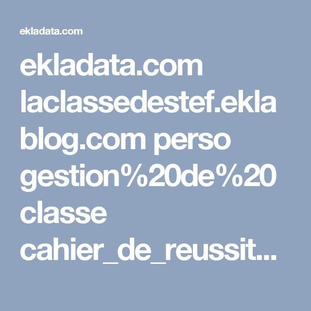 ekladata.com laclassedestef.eklablog.com perso gestion%20de%20classe cahier_de_reussite cahier-de-reussite-CM-avec-images-corrige.pptx