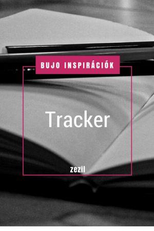 BuJo Inspirációk - Tracker | Bullet Journal magyarul  | zezil
