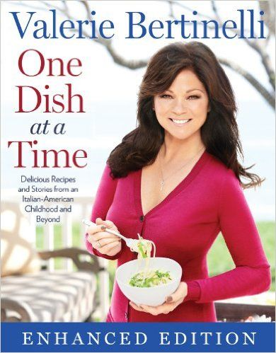 One Dish at a Time (Enhanced Edition): Delicious Recipes and Stories from My Italian-American Childhood and Beyond eBook: Valerie Bertinelli: http://amzn.to/1U8hmtl