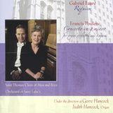 Fauré: Requiem; Poulenc: Concerto in G minor [CD]