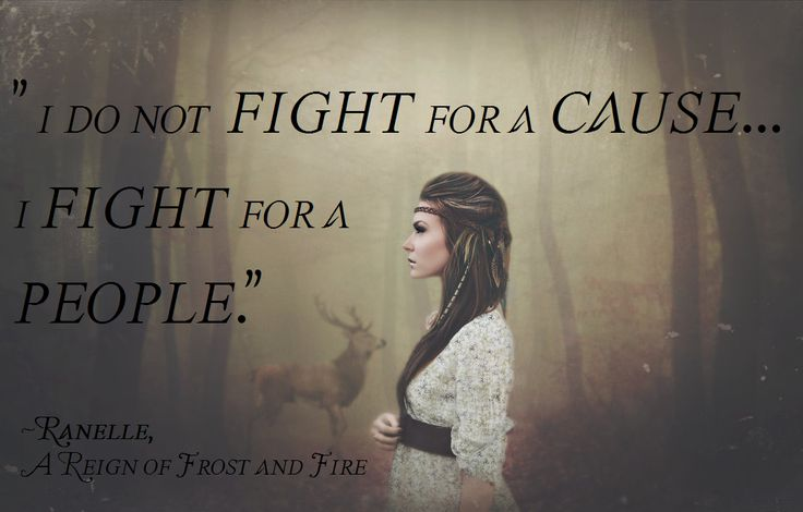Ranelle quote (I do not own the image)--- A Reign of Frost and Fire, Brian McBride