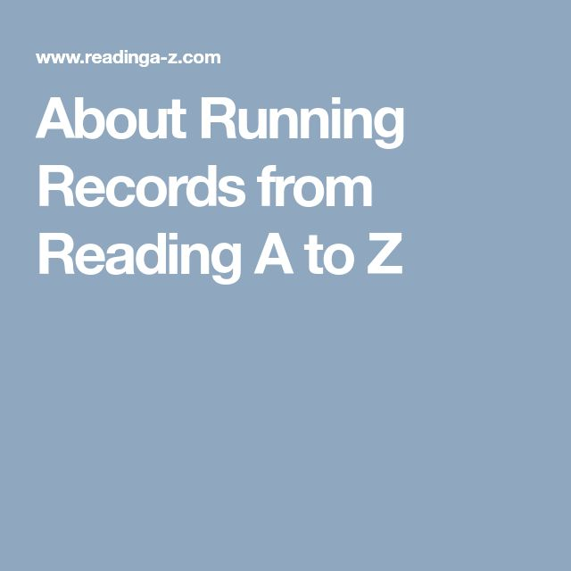 Information about Running Records  from Reading A to Z