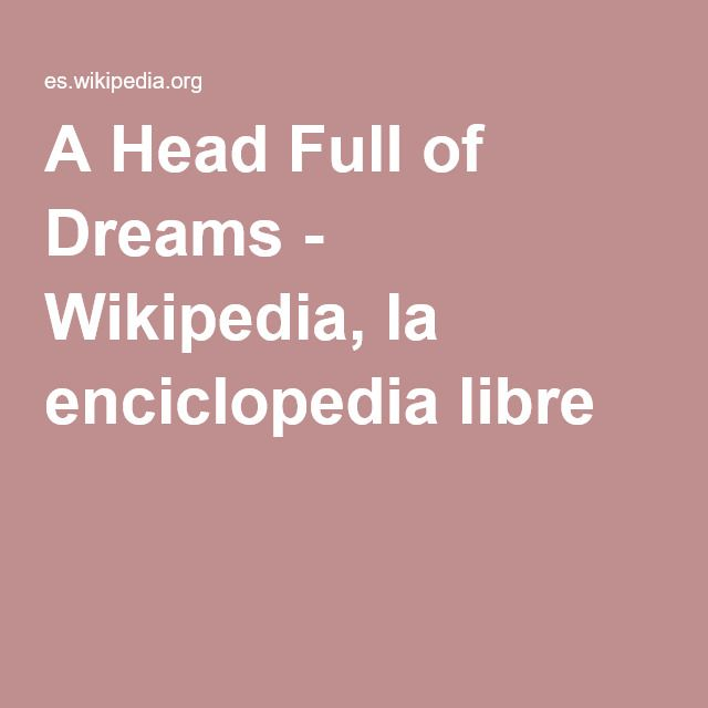 A Head Full of Dreams (Coldplay) - Wikipedia, la enciclopedia libre