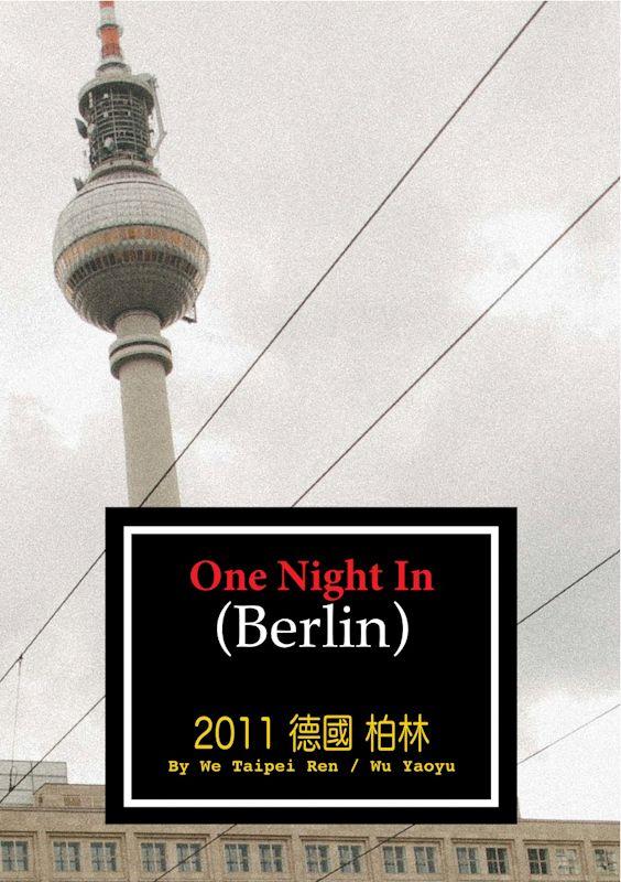 We Taipei Ren: One Night In Berlin
