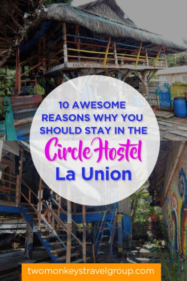 10 Awesome Reasons why you should Stay in The Circle Hostel, La Union