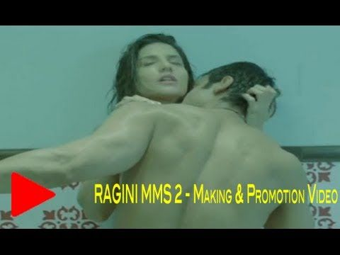 Ragini MMS 2 Movie | Sunny Leone | Full Length Promotion & Making of the...