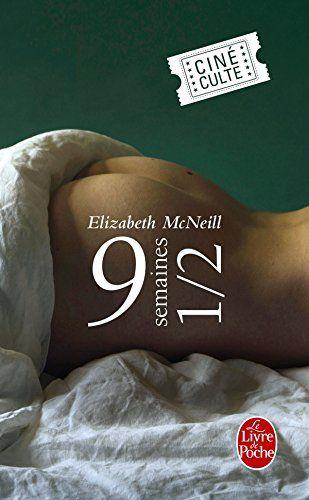 9 semaines 1/2 par Elizabeth McNeill